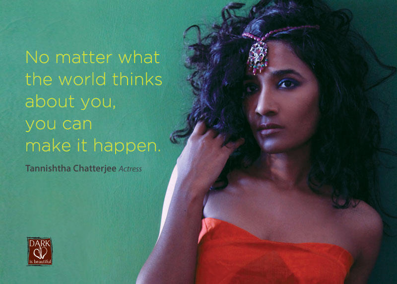 Tannishtha Chatterjee in the 'Dark is Beautiful' campaign.