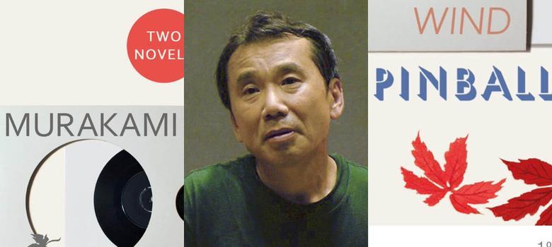 Wind/Pinball: Murakami's first novels show where his impassive dreamers were born