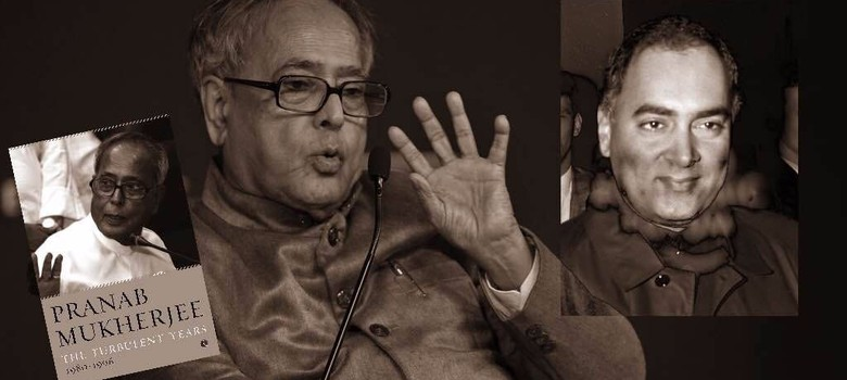 Pranab Mukherjee on why Rajiv Gandhi dropped him from the Cabinet and expelled him