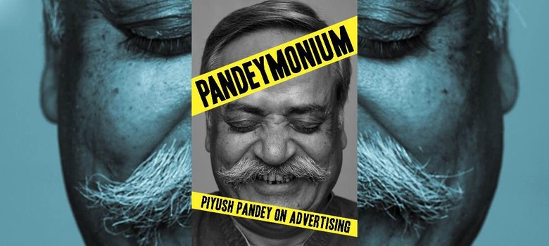 Piyush Pandey's life is an open book of advertising