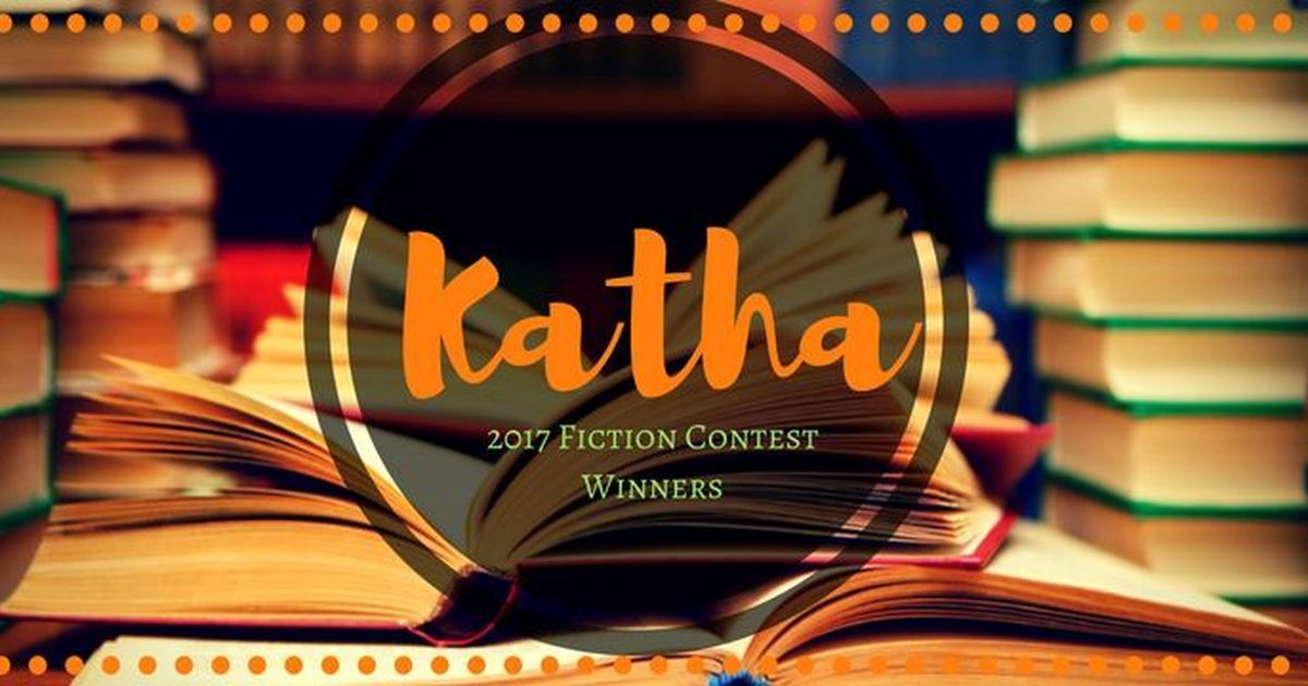 And the winners of 2017 Katha fiction contest are...
