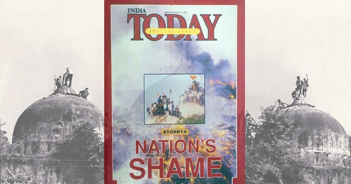 India Today's 1992 Babri issue was a model for journalists – unlike its recent sacking of an editor