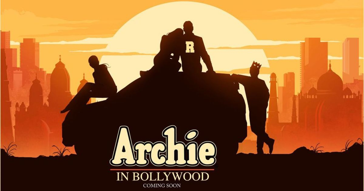 Archie comes to India: Live-action Bollywood film with Archie Comics characters in the works