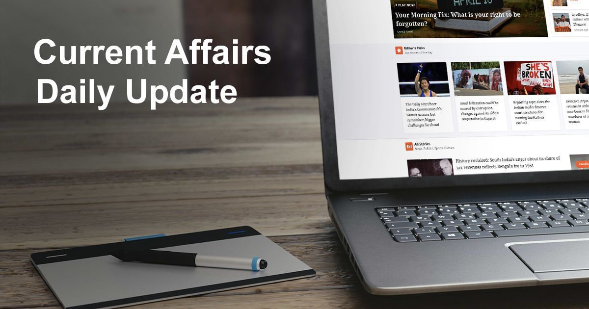 Current Affairs April 16th, 2018