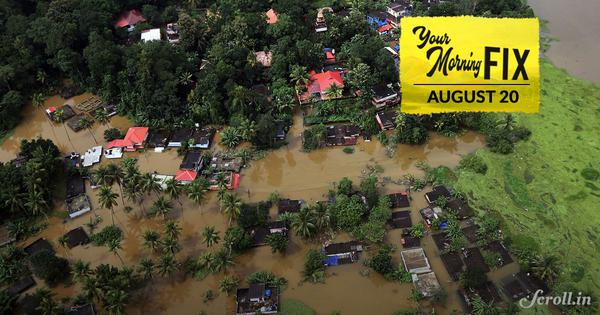 Your Morning Fix: Kerala floods displace thousands, state stares at long road to recovery