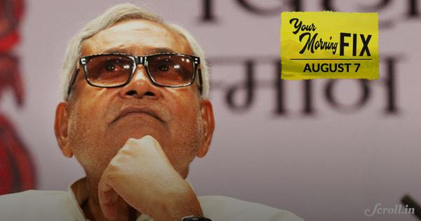 Your Morning Fix: Nitish Kumar denies his government attempted to cover up Muzaffarpur shelter rapes