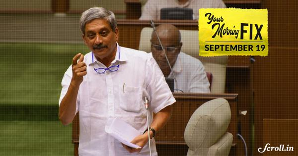 Your Morning Fix: As Manohar Parrikar recuperates, Goa witnesses leadership tussle