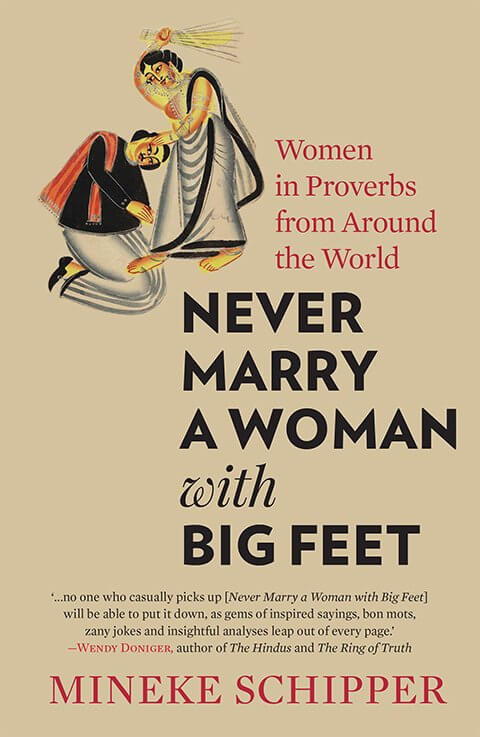 What proverbs about women's feet (and bodies) from across