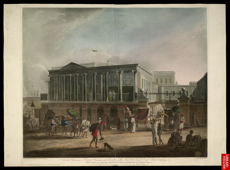 View of a house and bazaar in Calcutta; by Francis Jukes, 1795 (Image from Wikimedia Commons).