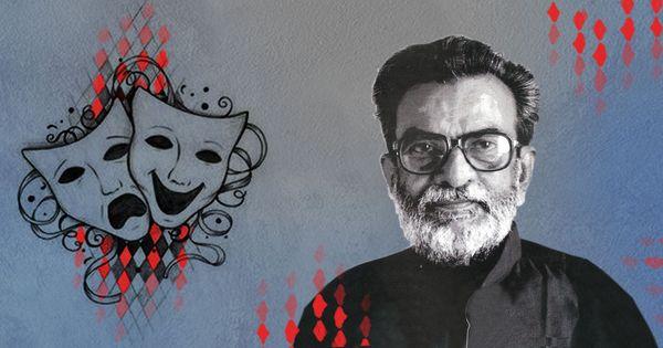 ब.व. कारंत : जिनकी आत्मा सिर्फ नाटकों के लिए बेचैन रहती थी और रंगसंसार में यायावर-सी भटकती थी