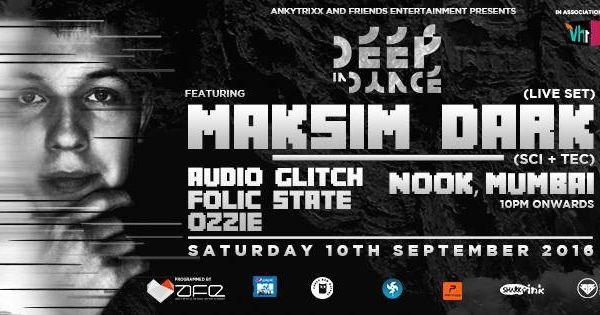 Deep In Dance with Maksim Dark + Audio Glitch + Folic State