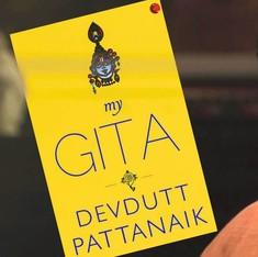 Why reading Devdutt Pattanaik's 'My Gita' makes sense but does not mean you're reading the Gita