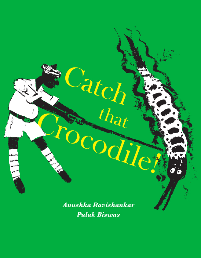 The cover of 'Catch That Crocodile'.