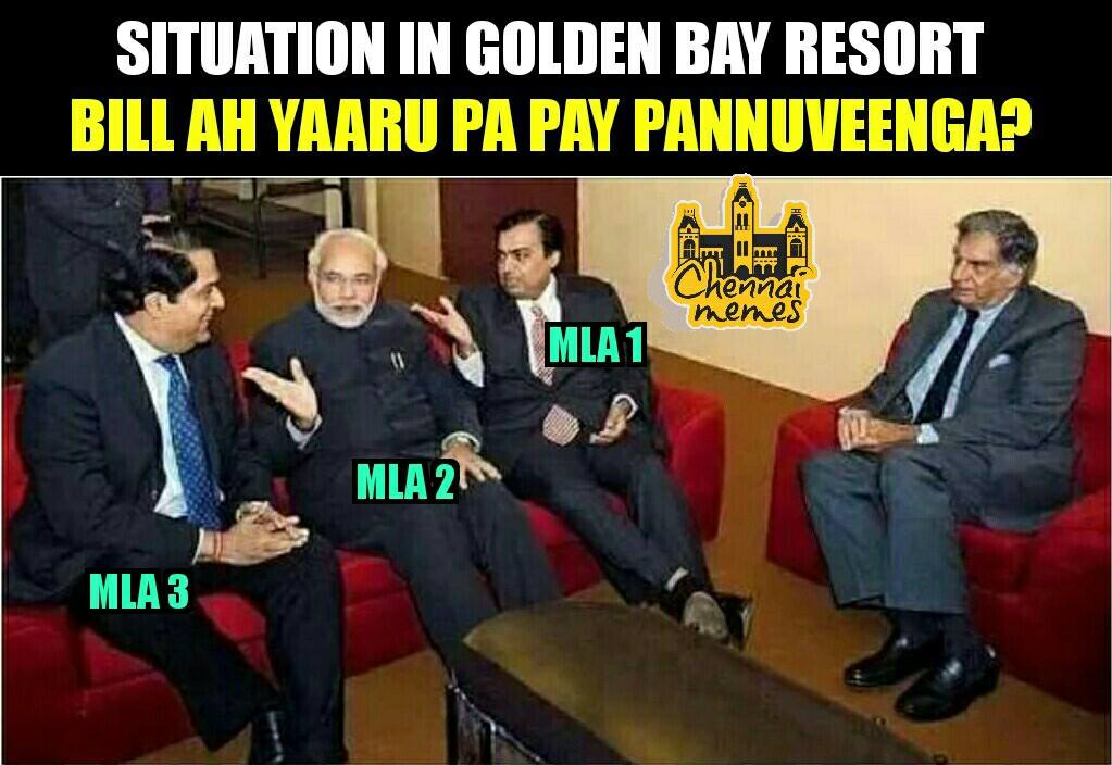Who is going to pay the bill at Golden Bay Resorts?    Credit: Chennai Memes