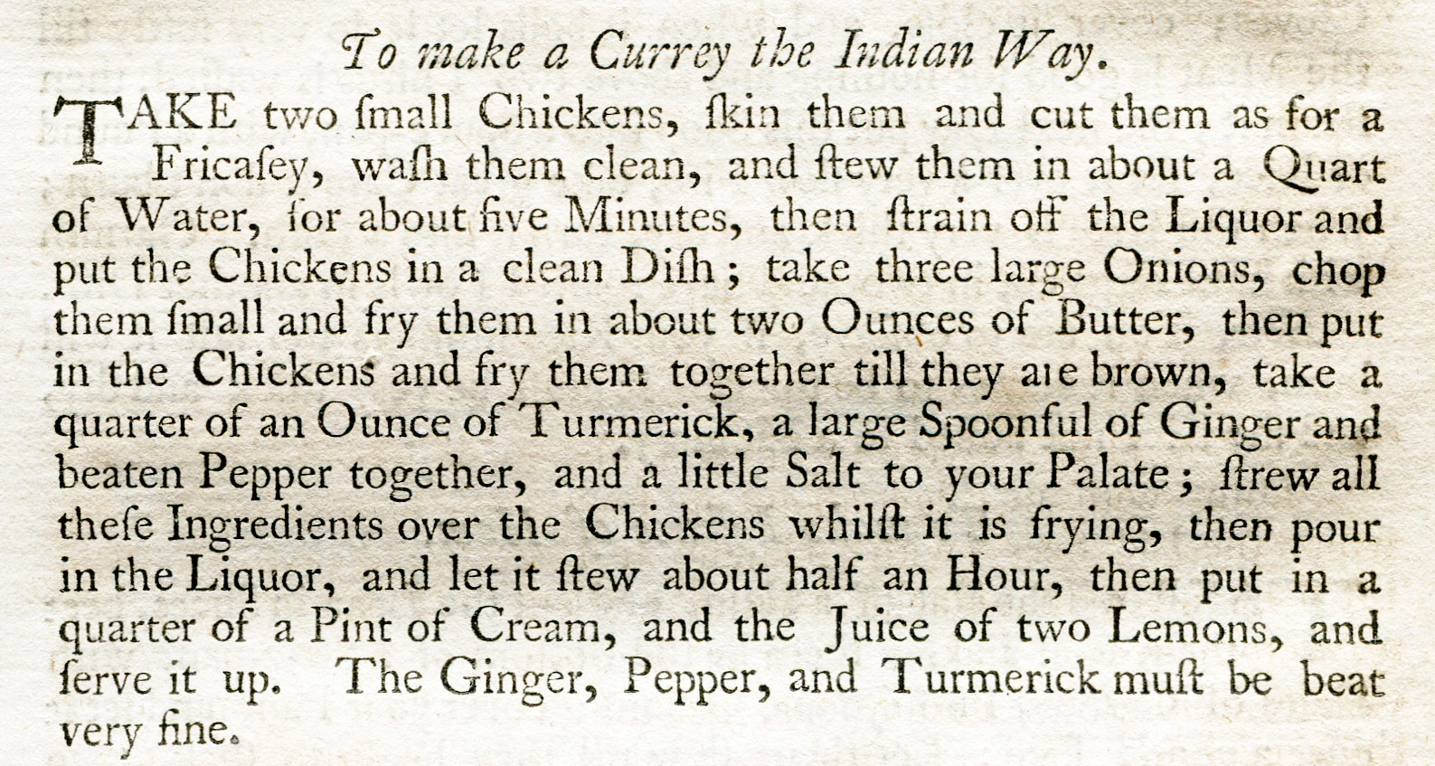 "The recipe for ""currey"" from the 1747 book by Hannah Glasse (1758 edition, mentioning ginger and turmeric"