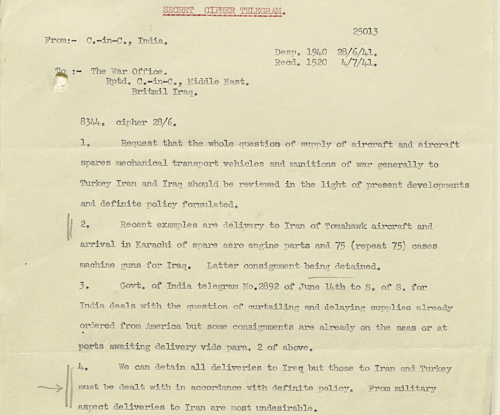 Telegram from the Government of India to the War Office, 28th June 1941, suggesting an end to military exports to Iran. Photo credit: British Library/India Office Records IOR/L/PS/12/551