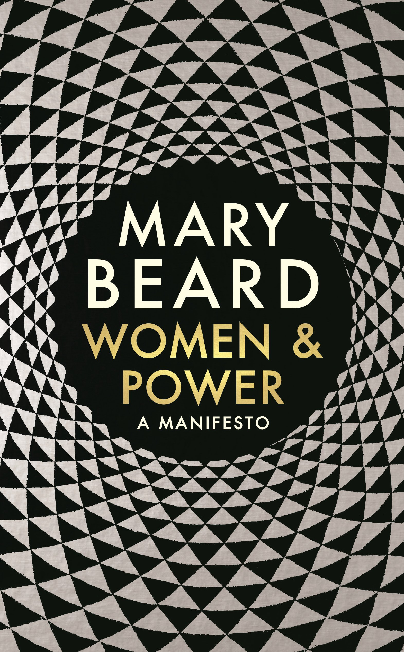 'Women and Power: A Manifesto' (2017), Mary Beard