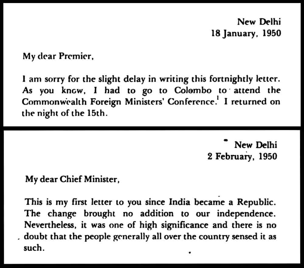 "Nehru begins to use ""chief minister"" in his letters after the term was legally instituted by the Indian Constitution, which came into force on January 26, 1950"