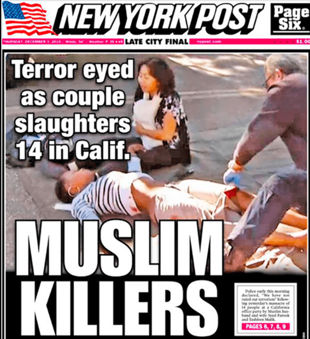 The front page of the New York Post on December 3, 2015, a day after the San Bernardino terrorist attack.  New York Post