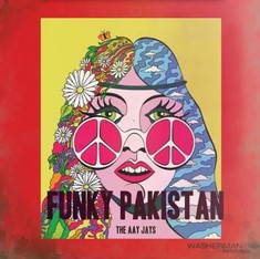 Hippie Hindustan and Funky Pakistan: The beat group scene in the 1960s and '70s