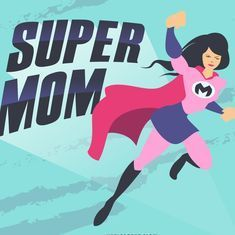 Why I don't hate Indian Supermoms anymore