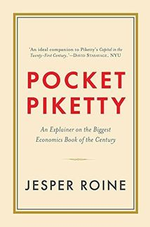Pocket Piketty: An Explainer on the Biggest Economy Book of the Century