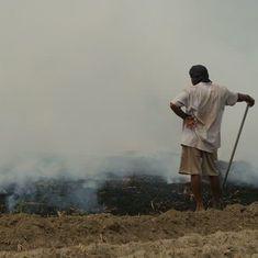किसान अपने खेतों में आग लगाकर इतना प्रदूषण क्यों फैलाते हैं?