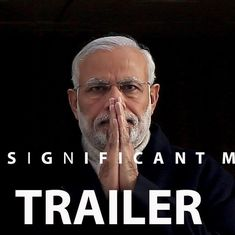'A Significant Man': Watch this trailer for a documentary on Modi that does not exist