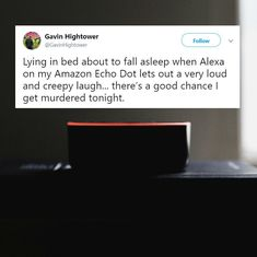 'We're doomed': Amazon's Alexa is spooking users with its random laugh – amusing Twitter no end