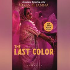 Teaser for Vikas Khanna's 'The Last Colour' unveiled at Cannes Film Festival