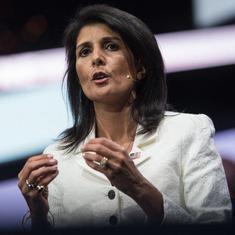 United States will need India's help to keep an eye on Pakistan, says UN Ambassador Nikki Haley
