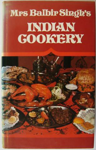 The cover of Mrs Balbir Singh's seminal cookbook, 'Indian Cookery'.