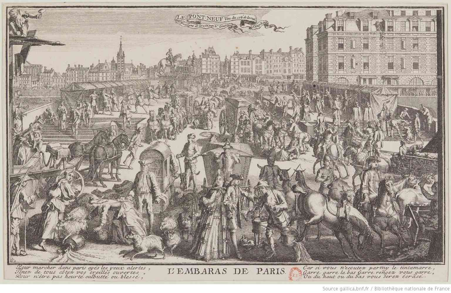 Nicolas Guérard, The Pont-Neuf seen from rue Dauphine, engraving, 18th century. This engraving shows the many means of transportation used by Parisians during the Age of Enlightenment. In the foreground can be seen two carriages, a sedan chair, riders on horseback, a horse-drawn cart. It is significant that the artist chose to represent this congested scene on one of Paris' most modern, sidewalk-equipped streets.  Photo credit: Library of the Decorative Arts/BNF