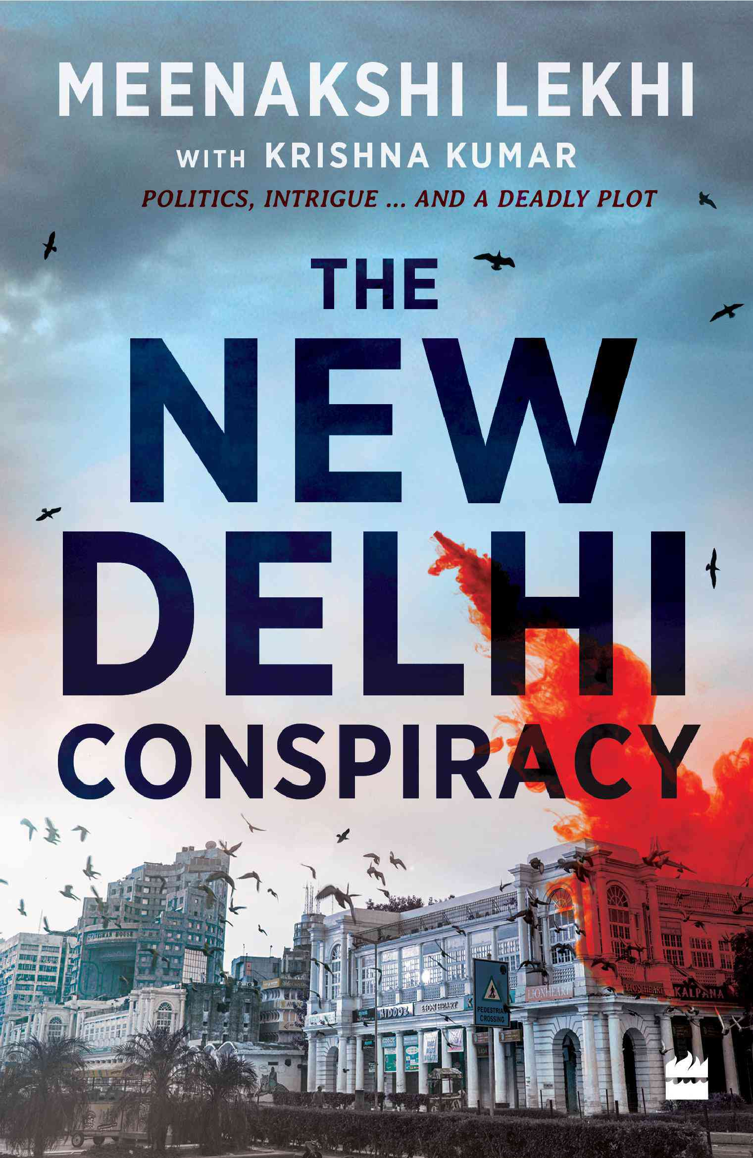 The New Delhi Conspiracy